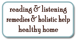 Reading, Remedies, Holistic Help, Healty Home products.